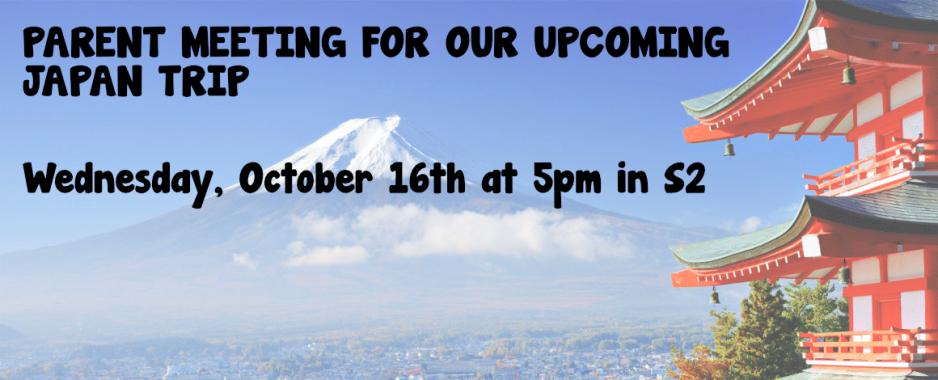 Japan Trip Info MTG 10/16