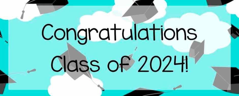 congratulations class of 2024 banner